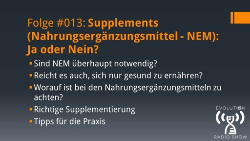 Supplements (Nahrungsergänzungsmittel – NEM): Ja oder Nein?