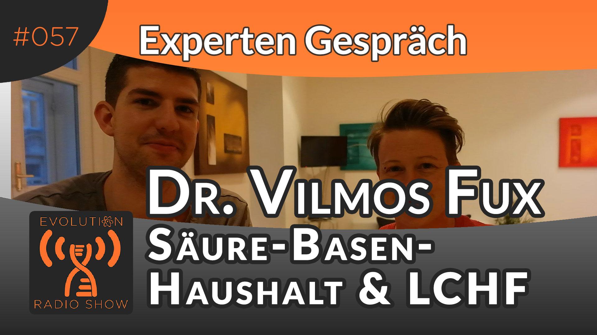 Evolution Radio Show Folge #057: Beeinflusst eine Low Carb Ernährung den Säure-Basen-Haushalt? - Experte Dr. Vilmos Fux