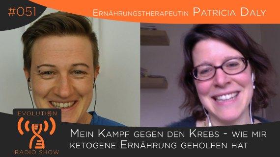 Evolution Radio Show #051: Mein Kampf gegen den Krebs - wie mir ketogene Ernährung geholfen hat -Ernährungstherapeutin Patricia Daly