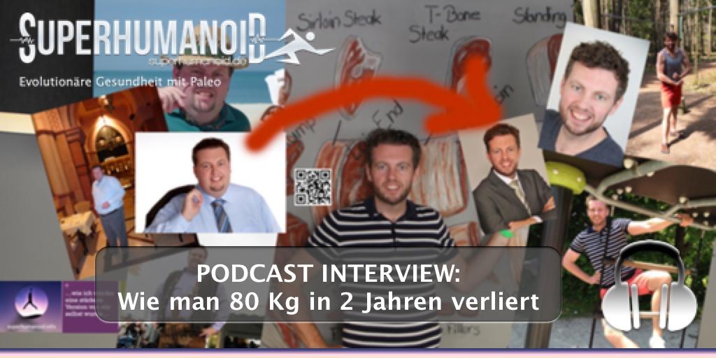 Mein Podcast Interview bei paleo-lounge.de: Wie man 80 Kg in 2 Jahren verliert