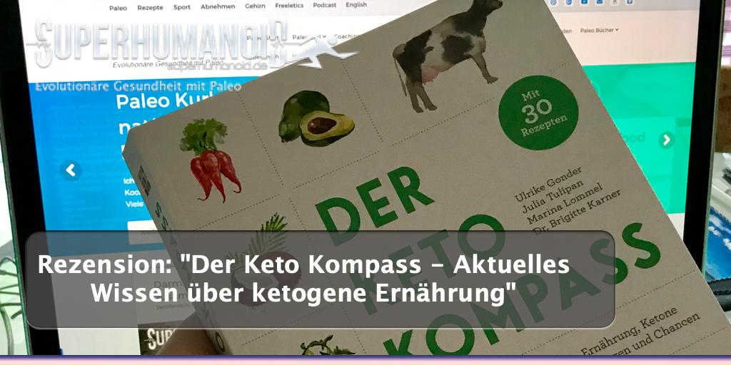 """Rezension: """"Der Keto Kompass - Aktuelles Wissen über ketogene Ernährung"""""""
