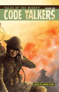Cover of Tales of the Mighty Code Talker Vol. 1