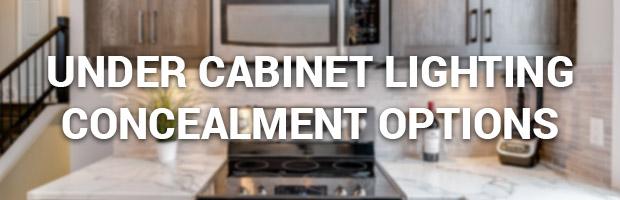 under cabinet lighting concealment