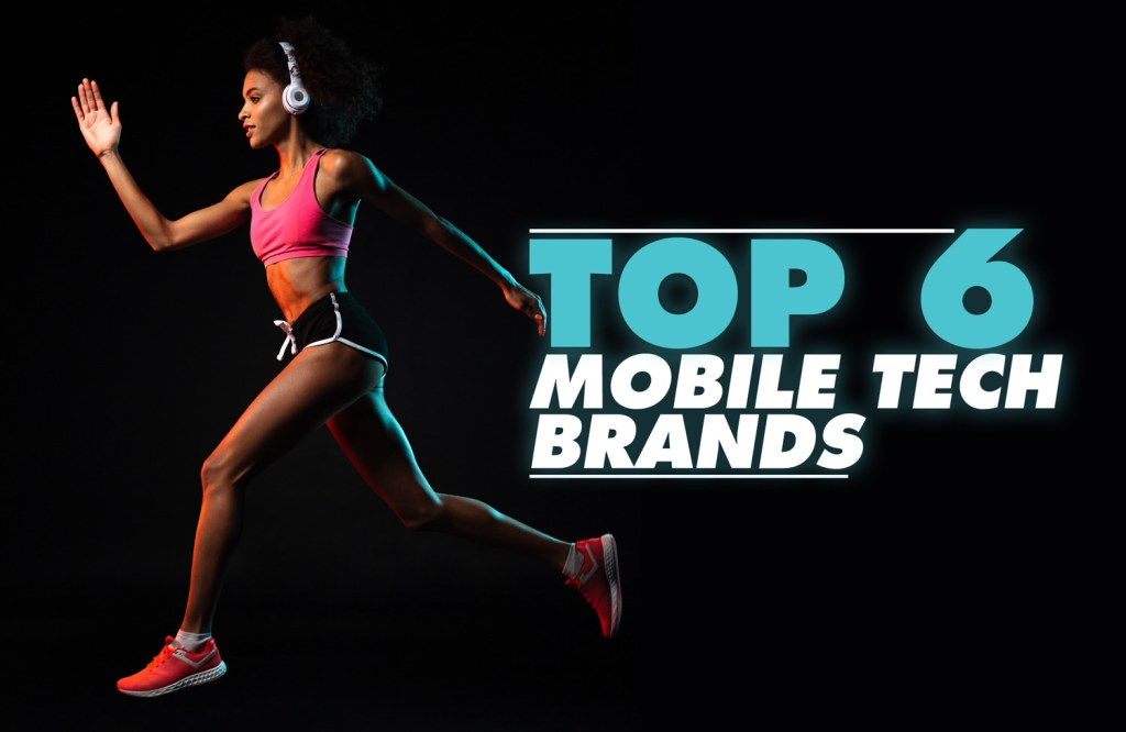 Top 6 Mobile Tech Brands 2020