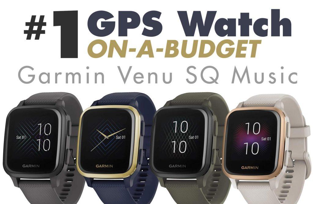 #1 GPS Watch On-A-Budget   Garmin Venu SQ Music