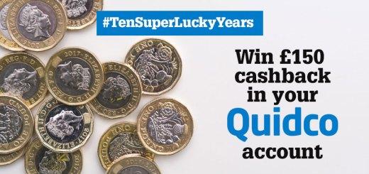 Celebrating ten years of SuperLucky - win £150 Quidco cashback!