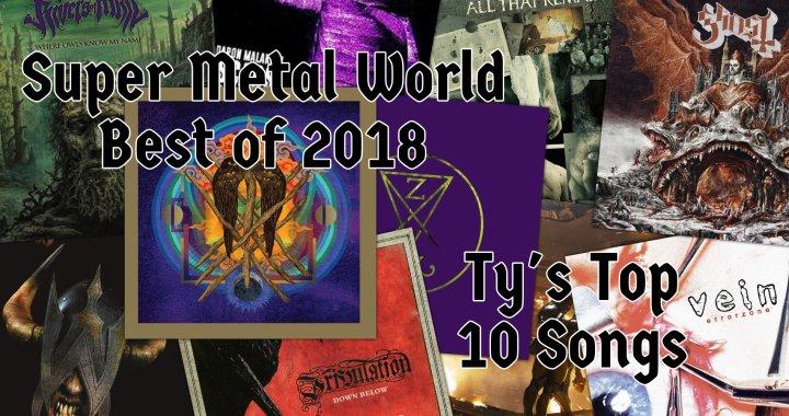 Ty's Top 10 Metal Songs of 2018