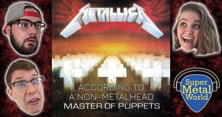 According to a Non-Metalhead | Master of Puppets
