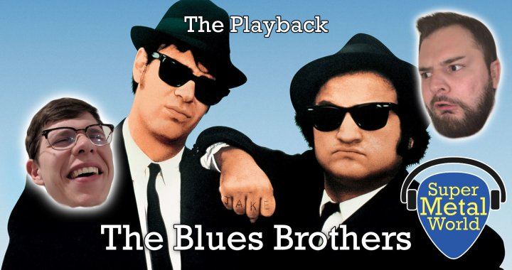 The Playback | The Blues Brothers