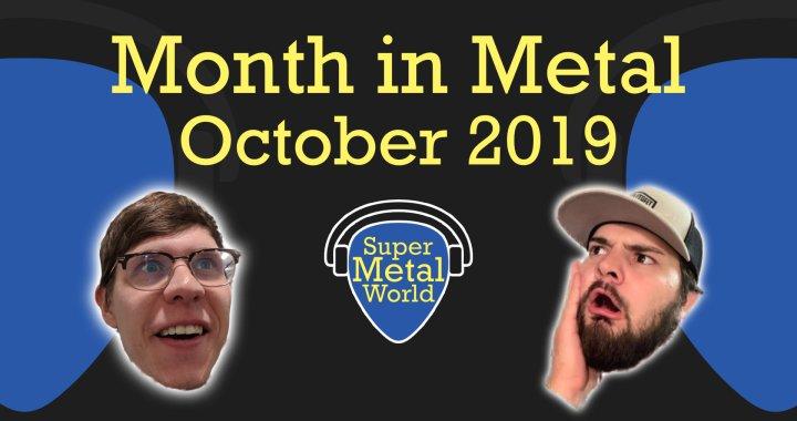 Month in Metal | October 2019