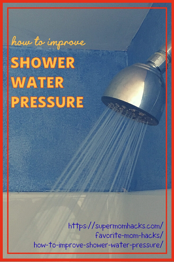 Every mama relies on the luxury of a good shower. This post will help you determine how to improve shower water pressure at home, so you can fully enjoy it!