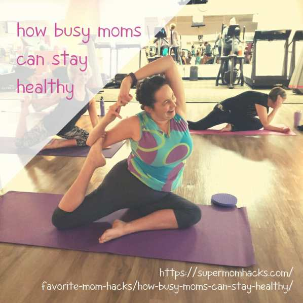 Do you feel like a mama whose to-do list is longer than your life expectancy? You need this cheat sheet on how busy moms can stay healthy!