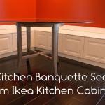 Diy Kitchen Banquette Bench Using Ikea Cabinets Ikea Hacks
