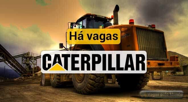 Caterpillar abre VAGAS