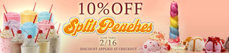 10% off Split Peaches for Valentine's Day sale