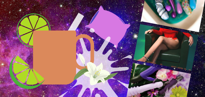 [Image: a galaxy background with a white splatter and a copper mug with a straw sticking out of it, garnished with limes. There's a purple pillow floating in the background. On the side of the banner, there are three thumbnails: one of 7 of my dildos in shimmery blue water in the sink, one of a sex doll with her legs crossed, and one of my handheld fucking machines.]