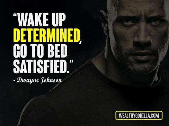 Dwayne 'the Rock' Johnson. Sound advice. Fitness. Train everyday.