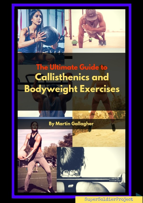 The Ultimate Guide to Callisthenics and Bodyweight Workouts.