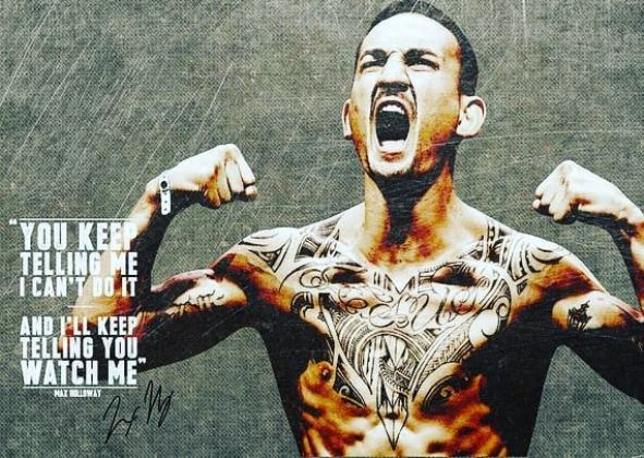 Max Holloway. MMA champion. Never quit. Determination. Warrior mindset. Motivational quotes. Super Soldier Project.