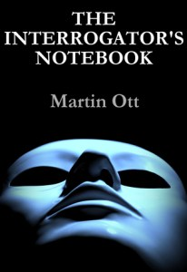 The Interrogators Notebook
