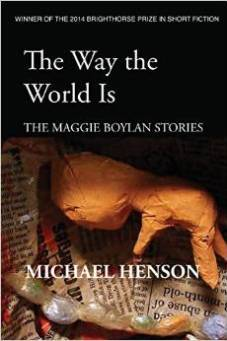 The Way the World Is: The Maggie Boylan Stories