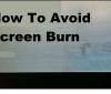 How to avoid screen burn