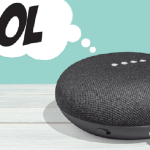 100 Funny things to ask Google Home