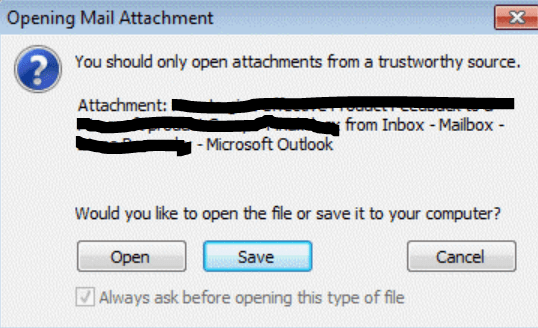 open attachments from a trustworthy source