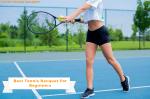 Best Tennis Racquet For Beginners [2021 Reviewed]