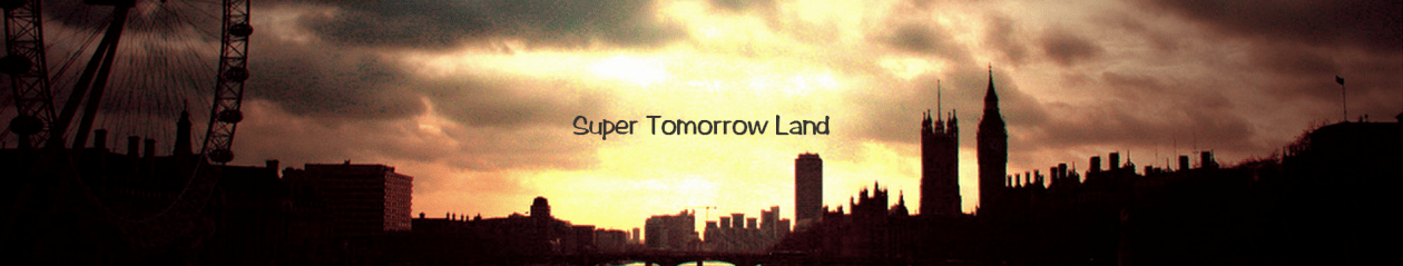 super tomorrow land wordpress com