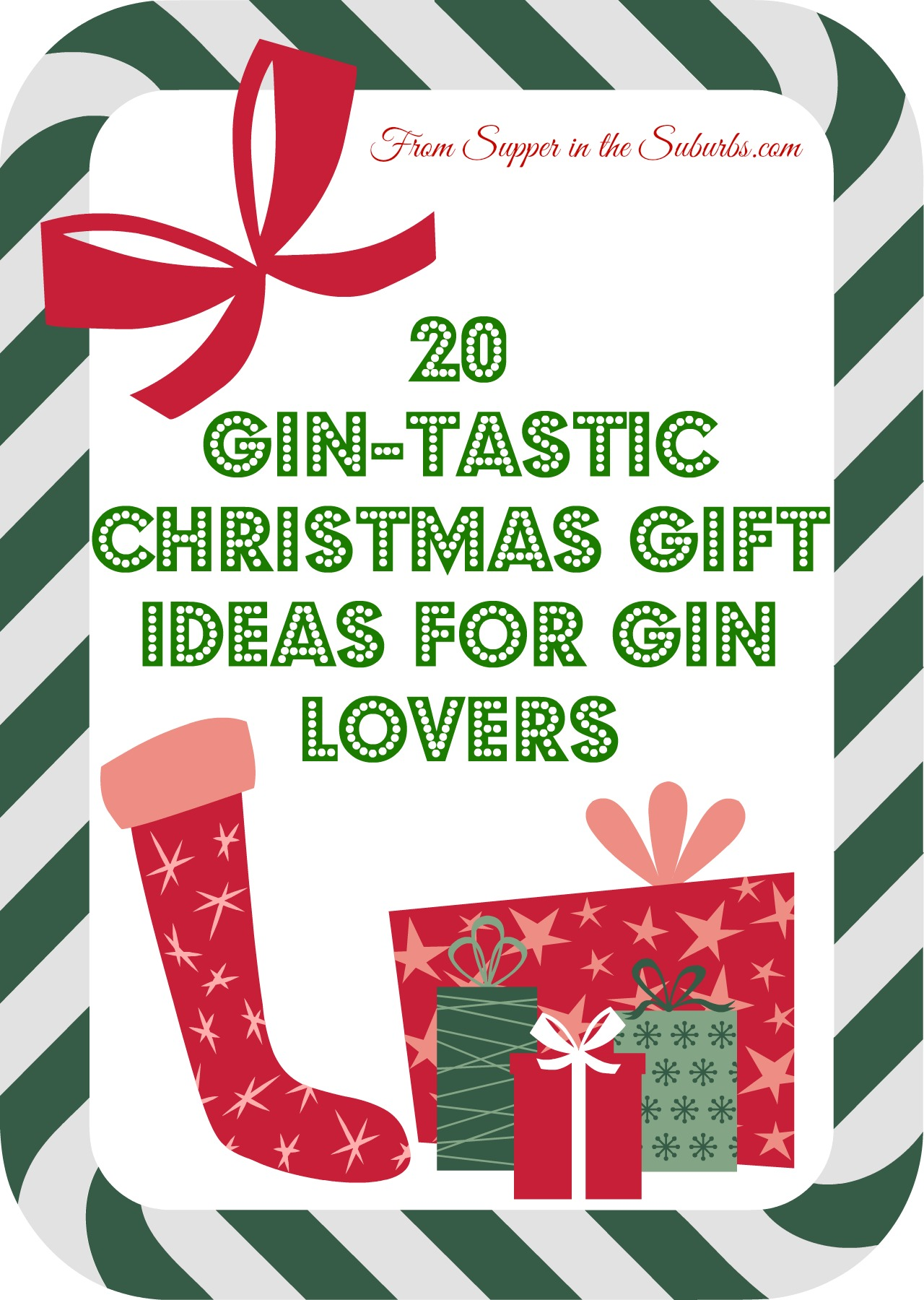 supper in the suburbs has put together a list of 20 christmas gift ideas for gin