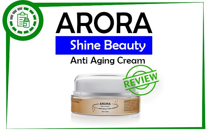 Arora shine Beauty cream Review