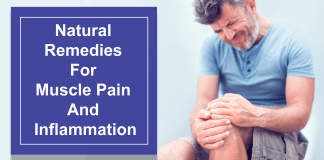 Natural Remedies For Muscle Pain And Inflammation