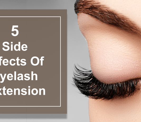 5 Side Effects Of Eyelash Extension
