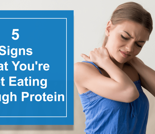 5 Signs And Symptoms That You're Not Eating Enough Protein