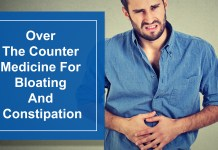 Over The Counter Medicine For Bloating And Constipation