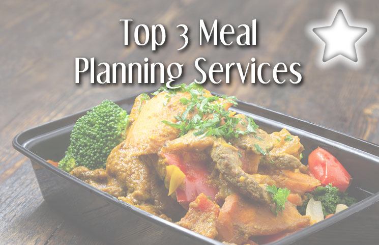 food planning the 3 top meal planning services which is the best one for you