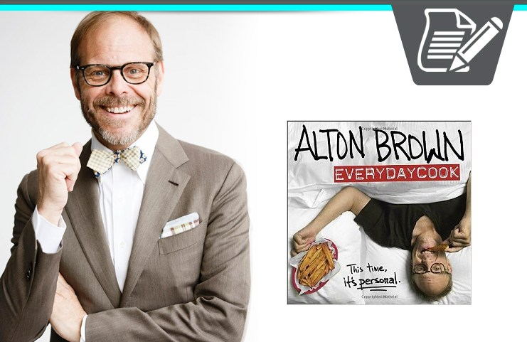 Alton Brown's EveryDayCook Book
