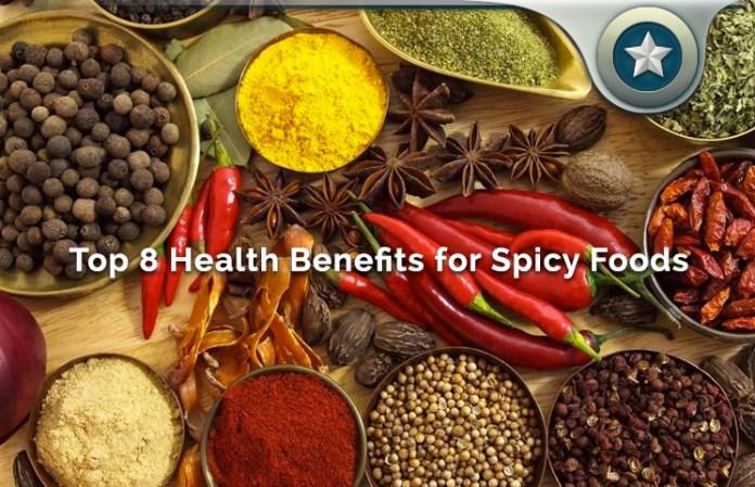 top 8 health benefits for spicy foods