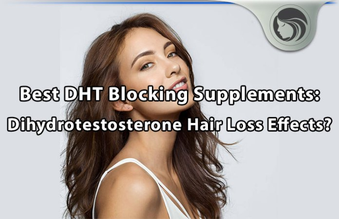 best dht blocking hair loss supplements