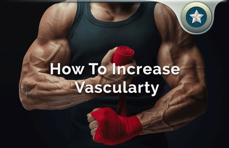 How To Boost Vascularty