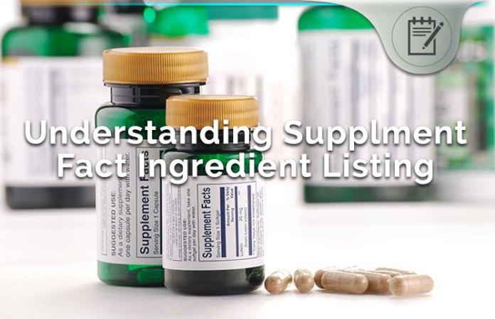 understanding supplement fact ingredient listing