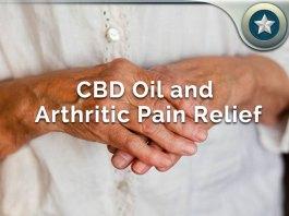 CBD Oil For Arthritic Pain Relief