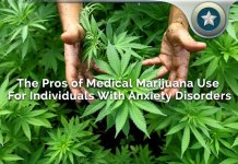 Benefits Of Medical Marijuana Use For Individuals With Anxiety Disorders