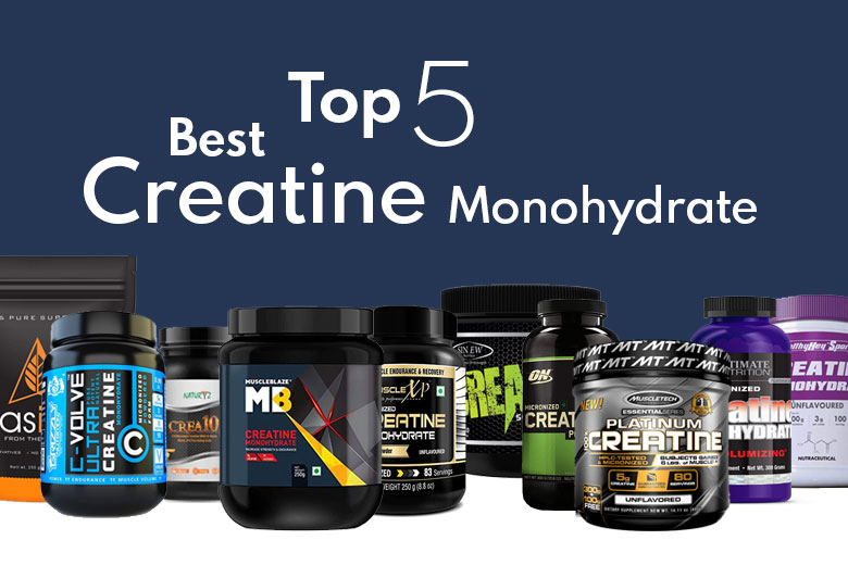 Best Top 5 Creatine Supplements in India 2020 For Miracle Transformation