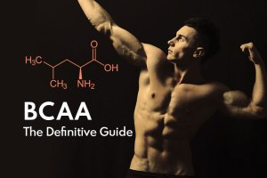 The Definitive Guide to BCAA Supplements