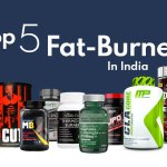 Top 5 Best Fat Burner in India 2020 | Burn Fat and Lose Weight Like a Pro