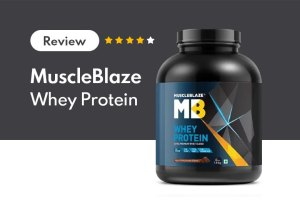 MuscleBlaze Whey Protein Review: A Star Performer in Indian Market