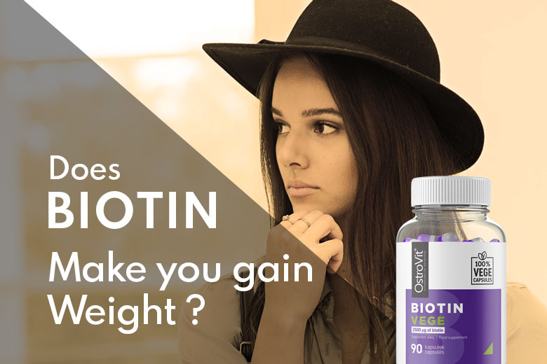 How Biotin May Cause Weight Gain: An Evidence-Based Discussion
