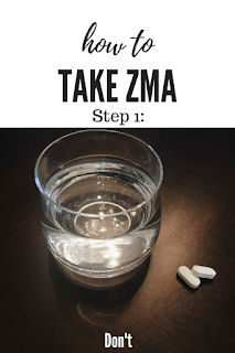 ZMA. It basically just says that you most certainly should not take ZMA